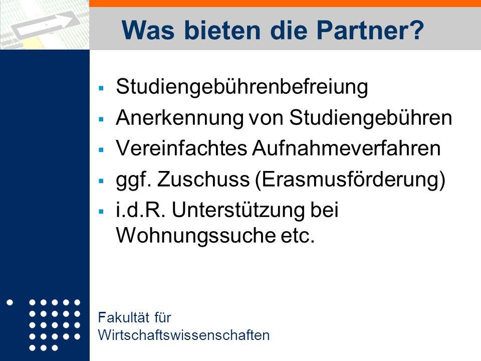 Fakultät für Wirtschaftswissenschaften Was bieten die Partner.
