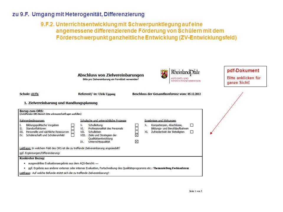 zu 9.F. Umgang mit Heterogenität, Differenzierung 9.F.2. Unterrichtsentwicklung mit Schwerpunktlegung auf eine angemessene differenzierende Förderung