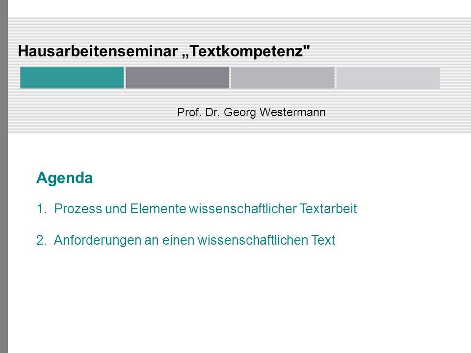Elemente einer wissenschaftlichen Arbeit Quellenverzeichnis 1.Wird auch Literaturverzeichnis o.