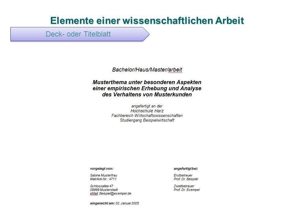 Elemente einer wissenschaftlichen Arbeit Deck- oder Titelblatt