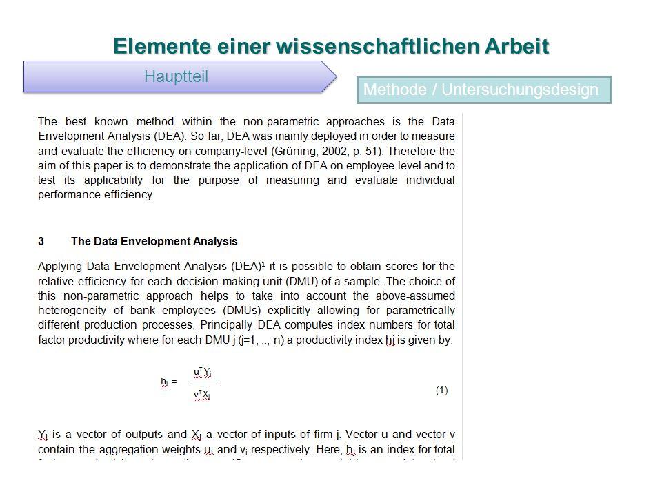 Elemente einer wissenschaftlichen Arbeit Hauptteil Methode / Untersuchungsdesign