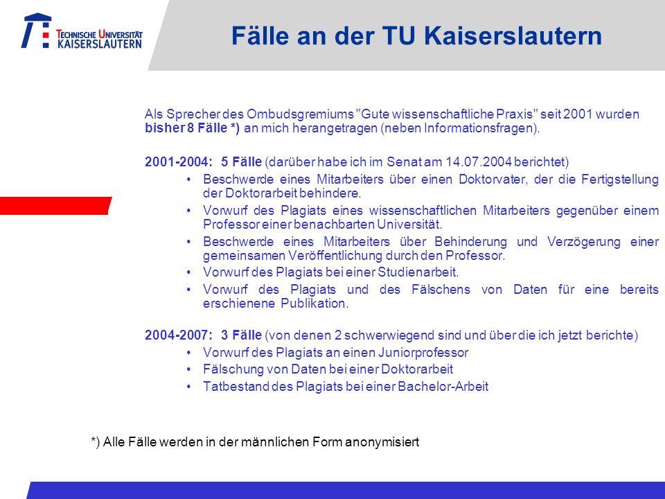 Fälle an der TU Kaiserslautern Als Sprecher des Ombudsgremiums
