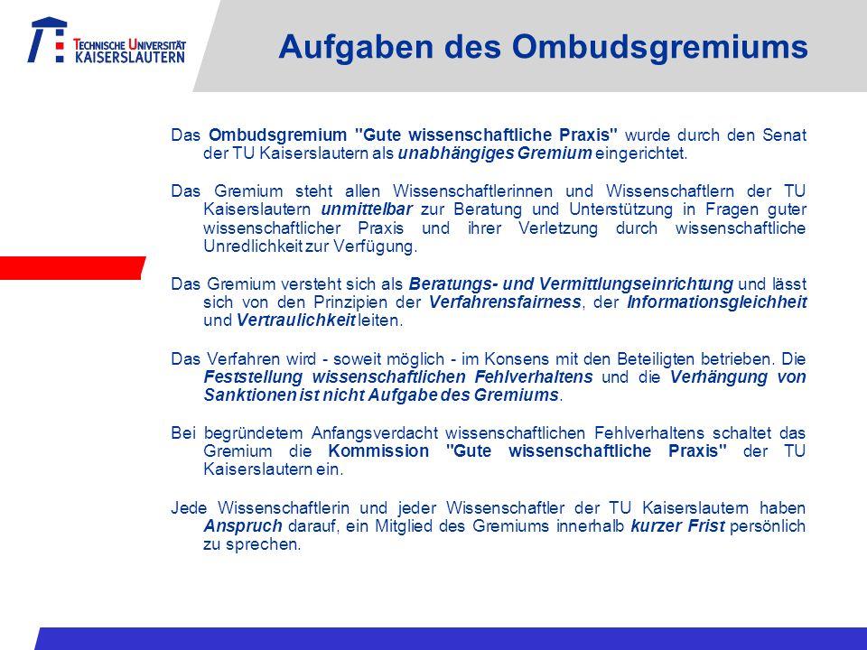 Aufgaben des Ombudsgremiums Das Ombudsgremium