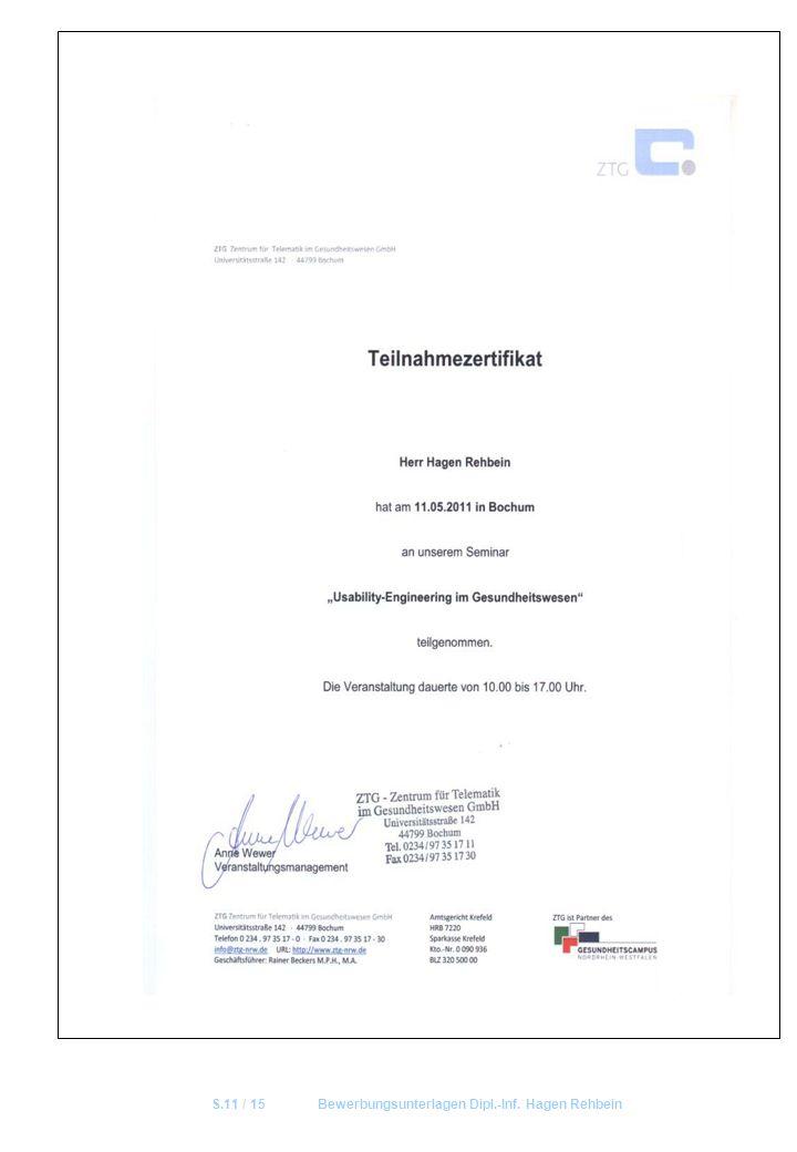 S.11 / 15Bewerbungsunterlagen Dipl.-Inf. Hagen Rehbein