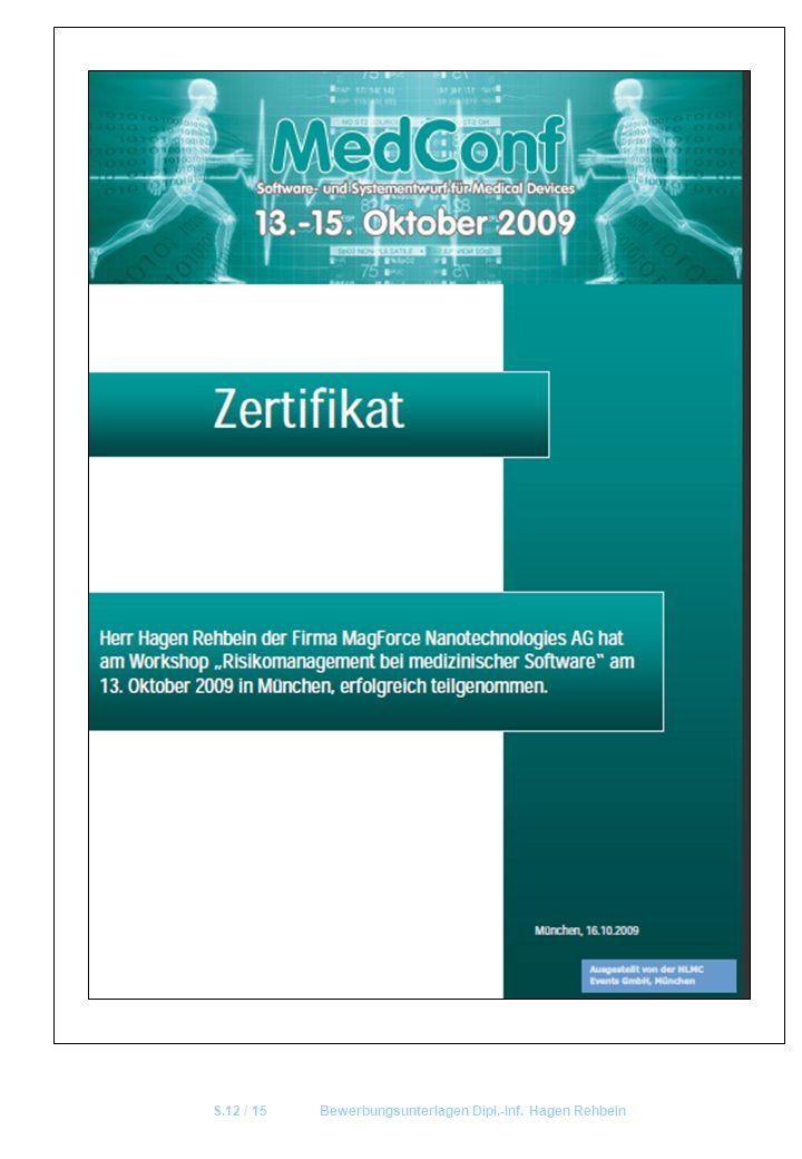 S.12 / 15Bewerbungsunterlagen Dipl.-Inf. Hagen Rehbein