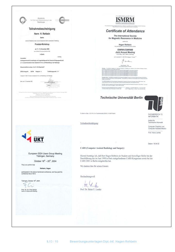 S.13 / 15Bewerbungsunterlagen Dipl.-Inf. Hagen Rehbein