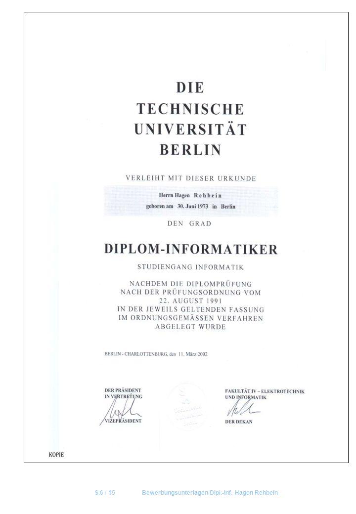 S.6 / 15Bewerbungsunterlagen Dipl.-Inf. Hagen Rehbein