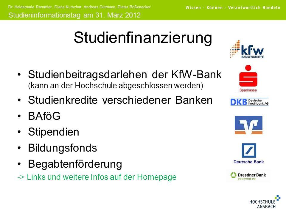 Studieninformationstag am 31. März 2012 Dr. Heidemarie Rammler, Diana Kurschat, Andreas Gutmann, Dieter Bößenecker Studienfinanzierung Studienbeitrags