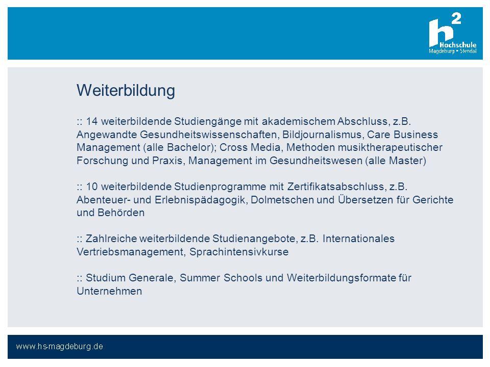Weiterbildung :: 14 weiterbildende Studiengänge mit akademischem Abschluss, z.B. Angewandte Gesundheitswissenschaften, Bildjournalismus, Care Business