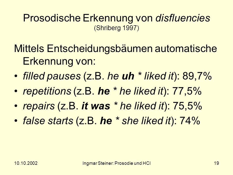 10.10.2002Ingmar Steiner: Prosodie und HCI18 Entscheidungsbaum für EOUs