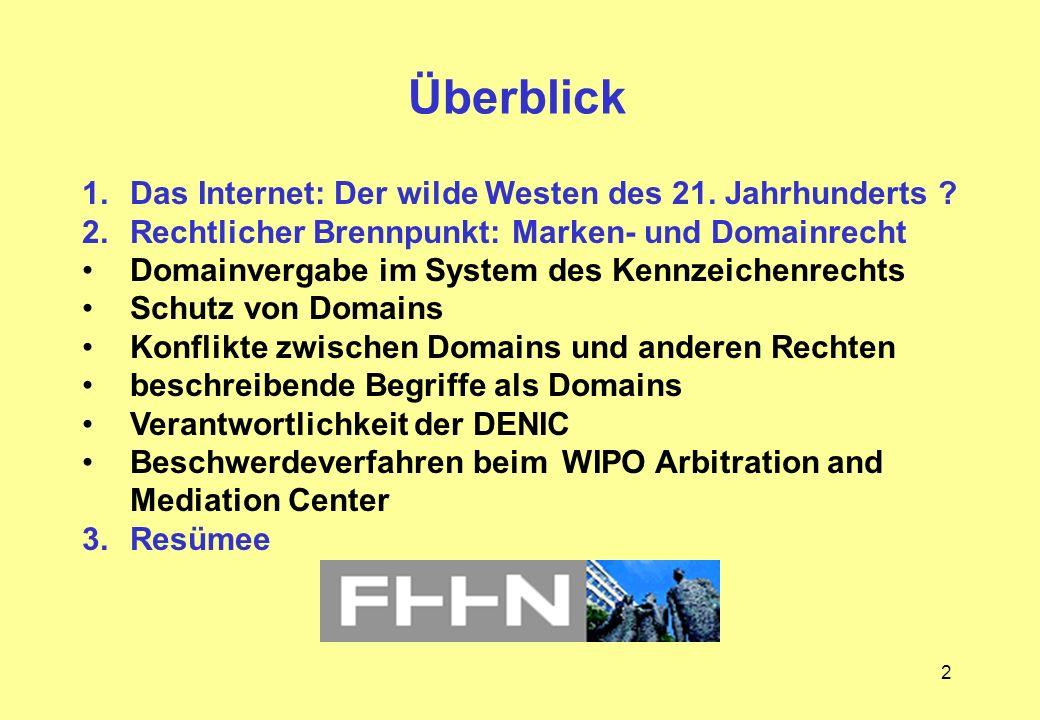 2 Überblick 1.Das Internet: Der wilde Westen des 21. Jahrhunderts ? 2.Rechtlicher Brennpunkt: Marken- und Domainrecht Domainvergabe im System des Kenn