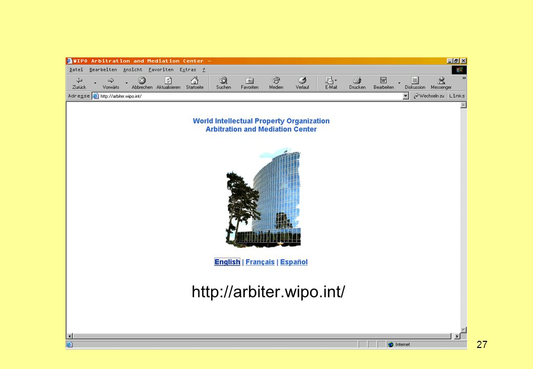 27 http://arbiter.wipo.int/