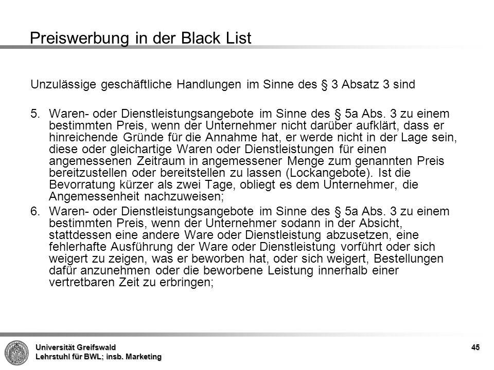 Universität Greifswald Lehrstuhl für BWL; insb. Marketing Preiswerbung in der Black List Unzulässige geschäftliche Handlungen im Sinne des § 3 Absatz