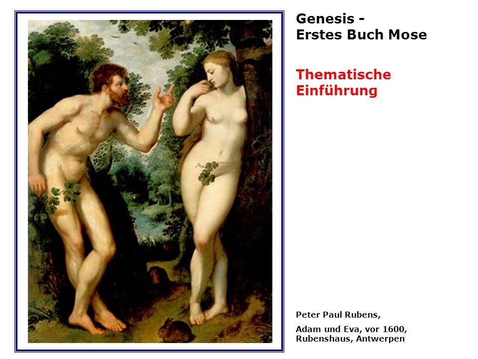 Peter Paul Rubens, Adam und Eva, vor 1600, Rubenshaus, Antwerpen Genesis - Erstes Buch Mose Thematische Einführung