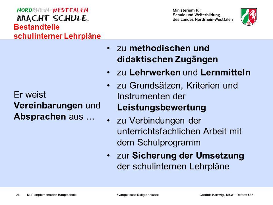Bestandteile schulinterner Lehrpläne zu methodischen und didaktischen Zugängen zu Lehrwerken und Lernmitteln zu Grundsätzen, Kriterien und Instrumente