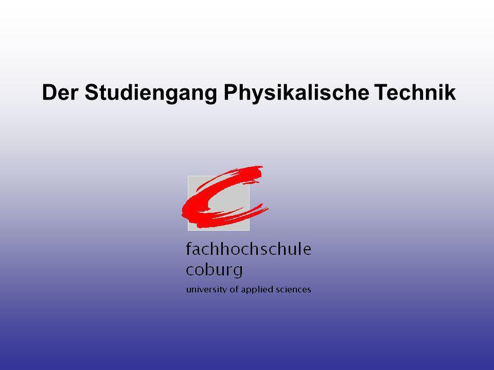 Der Studiengang Physikalische Technik