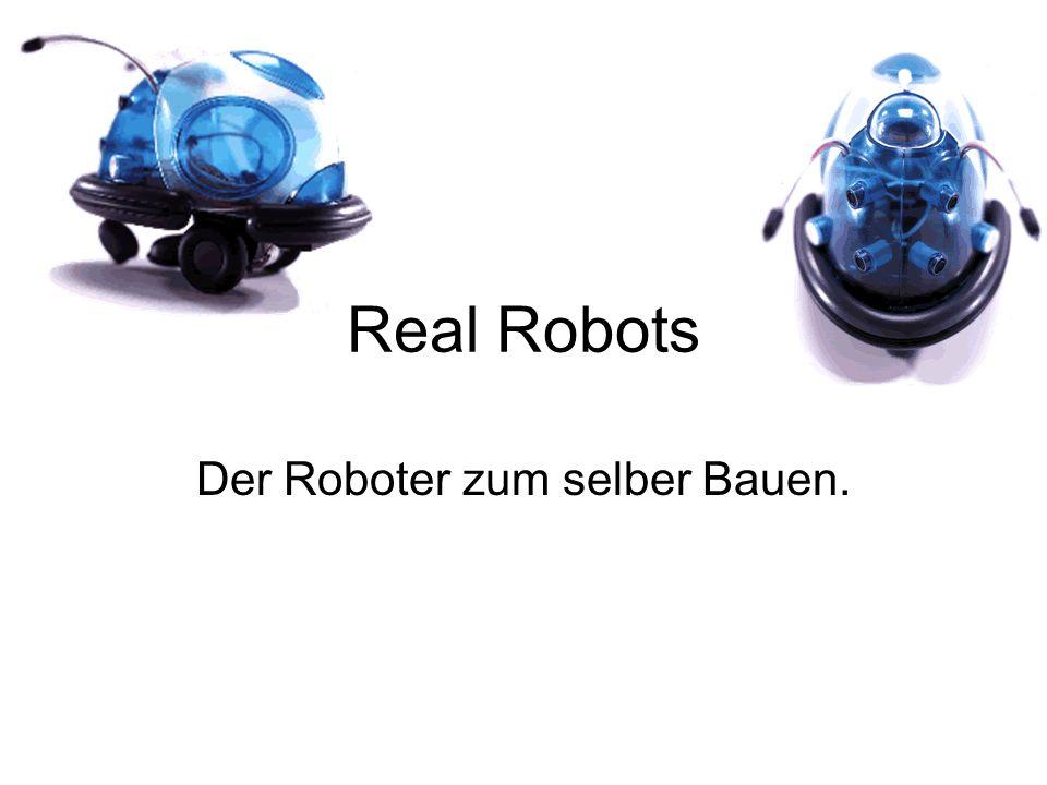 Real Robots Der Roboter zum selber Bauen.
