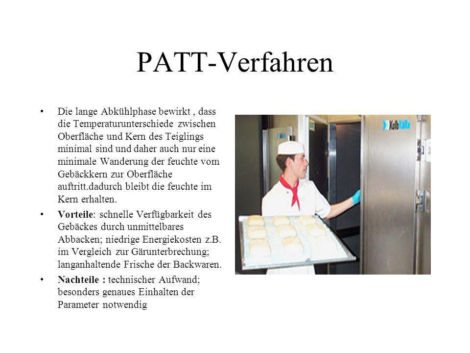 PATT-Verfahren Die lange Abkühlphase bewirkt, dass die Temperaturunterschiede zwischen Oberfläche und Kern des Teiglings minimal sind und daher auch n