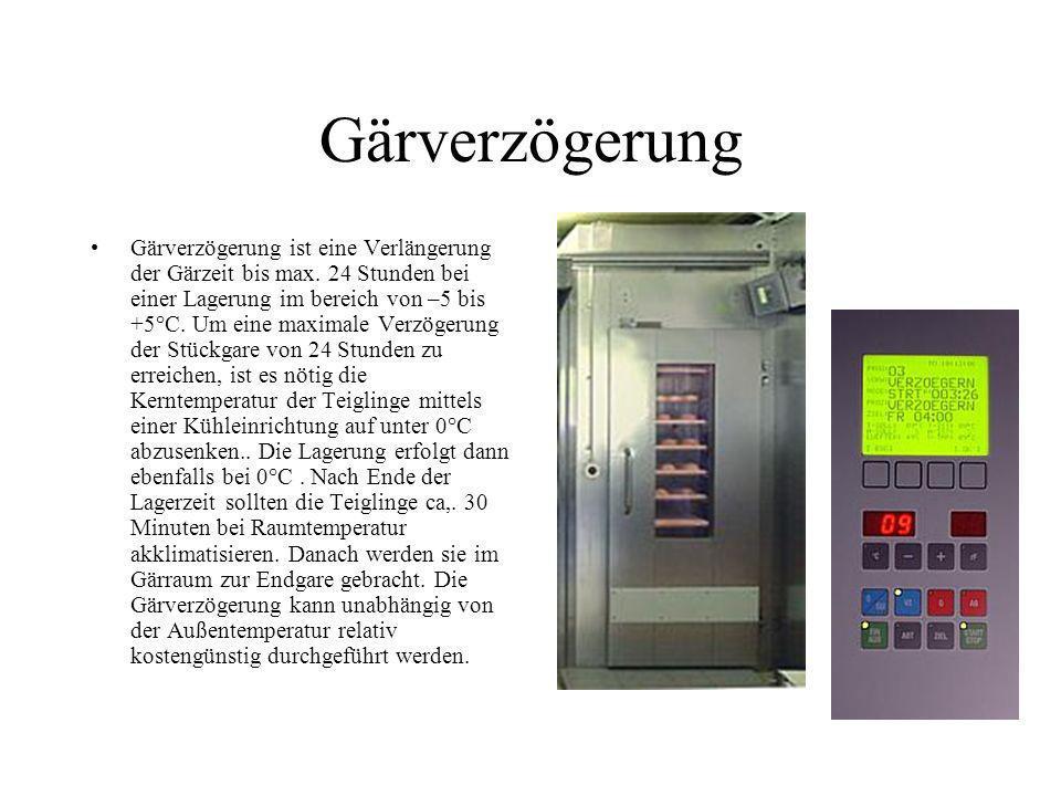 Gärverzögerung Gärverzögerung ist eine Verlängerung der Gärzeit bis max. 24 Stunden bei einer Lagerung im bereich von –5 bis +5°C. Um eine maximale Ve