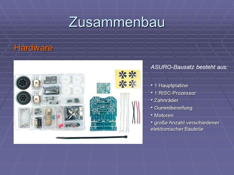 Zusammenbau Hardware ASURO-Bausatz besteht aus: 1 Hauptplatine 1 Hauptplatine 1 RISC-Prozessor 1 RISC-Prozessor Zahnräder Zahnräder Gummibereifung Gum