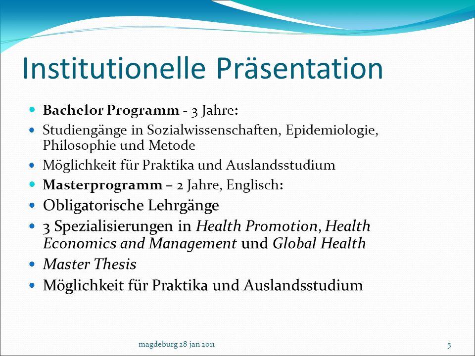 Institutionelle Präsentation Bachelor Programm - 3 Jahre: Studiengänge in Sozialwissenschaften, Epidemiologie, Philosophie und Metode Möglichkeit für