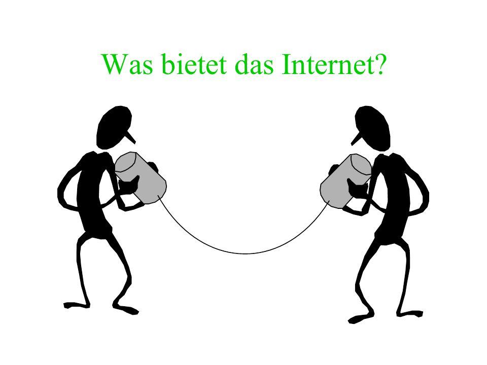 Einstieg ins Internet Einwahl beim ausgewählten Provider (hoffentlich zum Ortstarif) oder Onlinedienst Aufrufen einer Internetseite: Eingeben der Adre