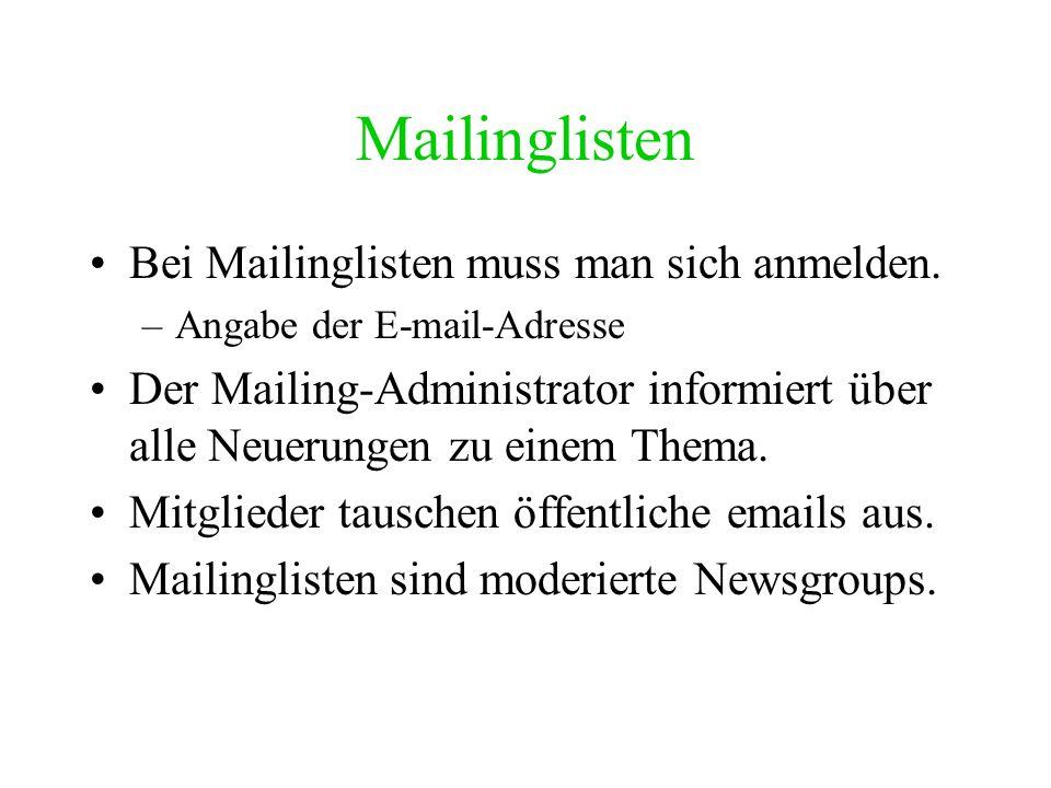 Newsgroups Newsgroups sind schwarze Bretter, an die Teilnehmer per e-mail Nachrichten senden. Die einzelnen Gruppen diskutieren jeweils über ein Thema