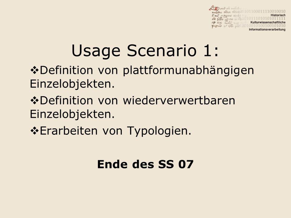 Usage Scenario 1: Definition von plattformunabhängigen Einzelobjekten.