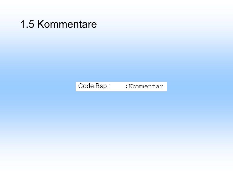 Code Bsp.: ;Kommentar