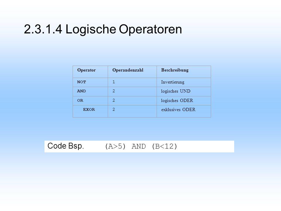 2.3.1.4 Logische Operatoren Code Bsp.