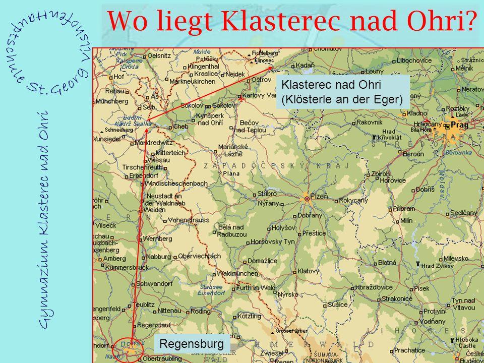 Wo liegt Klasterec nad Ohri Regensburg Klasterec nad Ohri (Klösterle an der Eger)