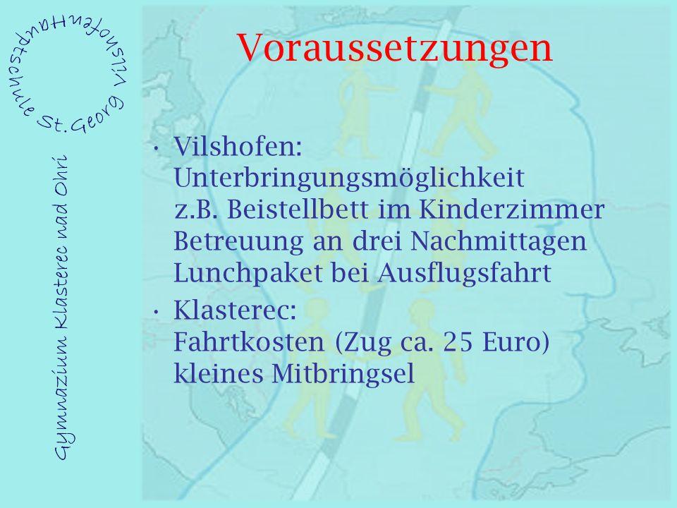 Voraussetzungen Vilshofen: Unterbringungsmöglichkeit z.B.