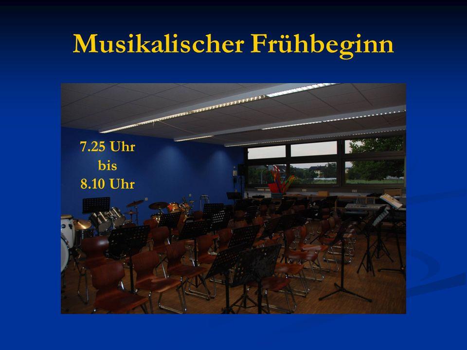 Musikalischer Frühbeginn 7.25 Uhr bis 8.10 Uhr