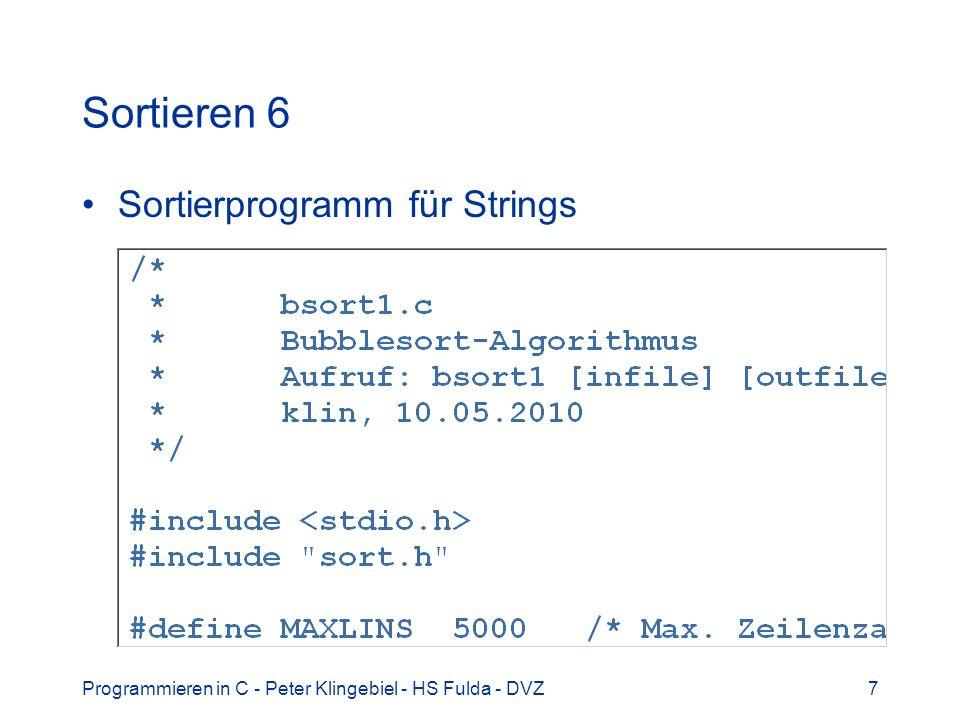 Programmieren in C - Peter Klingebiel - HS Fulda - DVZ8 Sortieren 7 Diskussion –Stabilität.
