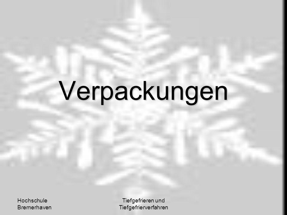 Hochschule Bremerhaven Tiefgefrieren und Tiefgefrierverfahren Verpackungen