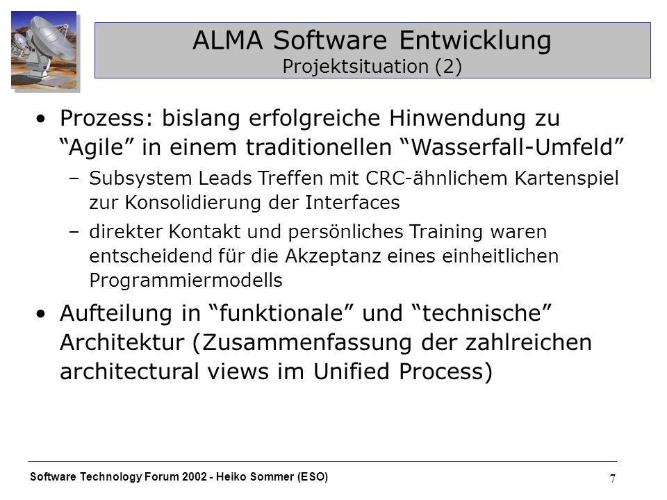 Software Technology Forum 2002 - Heiko Sommer (ESO) 18 XML value objects Welche Daten als Value Objects.
