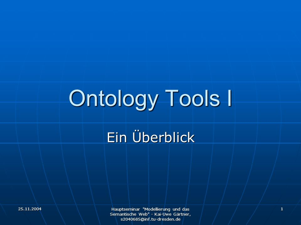 25.11.2004 Hauptseminar Modellierung und das Semantische Web - Kai-Uwe Gärtner, s2040685@inf.tu-dresden.de 42 Quellen Literatur: Literatur: OntoWeb Deliverable 1.3: A survey on ontology toolsOntoWeb Deliverable 1.3: A survey on ontology tools Patrick Lambrix u.a.: Evaluation of ontology development tools for bioinformaticsPatrick Lambrix u.a.: Evaluation of ontology development tools for bioinformatics http://km.aifb.uni-karlsruhe.de/eon2002/http://km.aifb.uni-karlsruhe.de/eon2002/ Resourcen und Dokumentationen auf den Homepages der ToolsResourcen und Dokumentationen auf den Homepages der Tools Tools: Tools: OilEd: http://oiled.man.ac.ukOilEd: http://oiled.man.ac.uk Protégé 2000 / PROMPT: http://protege.stanford.edu/Protégé 2000 / PROMPT: http://protege.stanford.edu/ OntoEdit / OntoAnalyser: http://www.ontoprise.deOntoEdit / OntoAnalyser: http://www.ontoprise.dehttp://www.ontoprise.de Chimera: http://www.ksl.stanford.edu/software/chimaera/Chimera: http://www.ksl.stanford.edu/software/chimaera/ http://www.ksl.stanford.edu/software/chimaera/