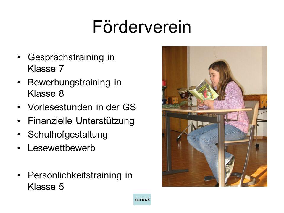 Förderverein Gesprächstraining in Klasse 7 Bewerbungstraining in Klasse 8 Vorlesestunden in der GS Finanzielle Unterstützung Schulhofgestaltung Lesewe
