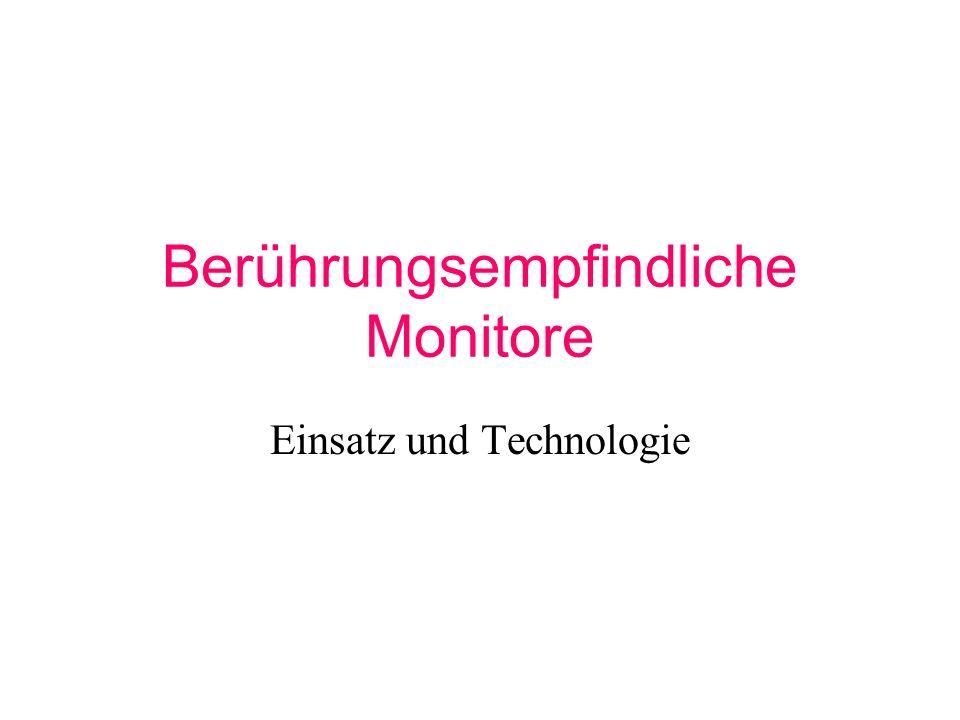 Berührungsempfindliche Monitore Einsatz und Technologie