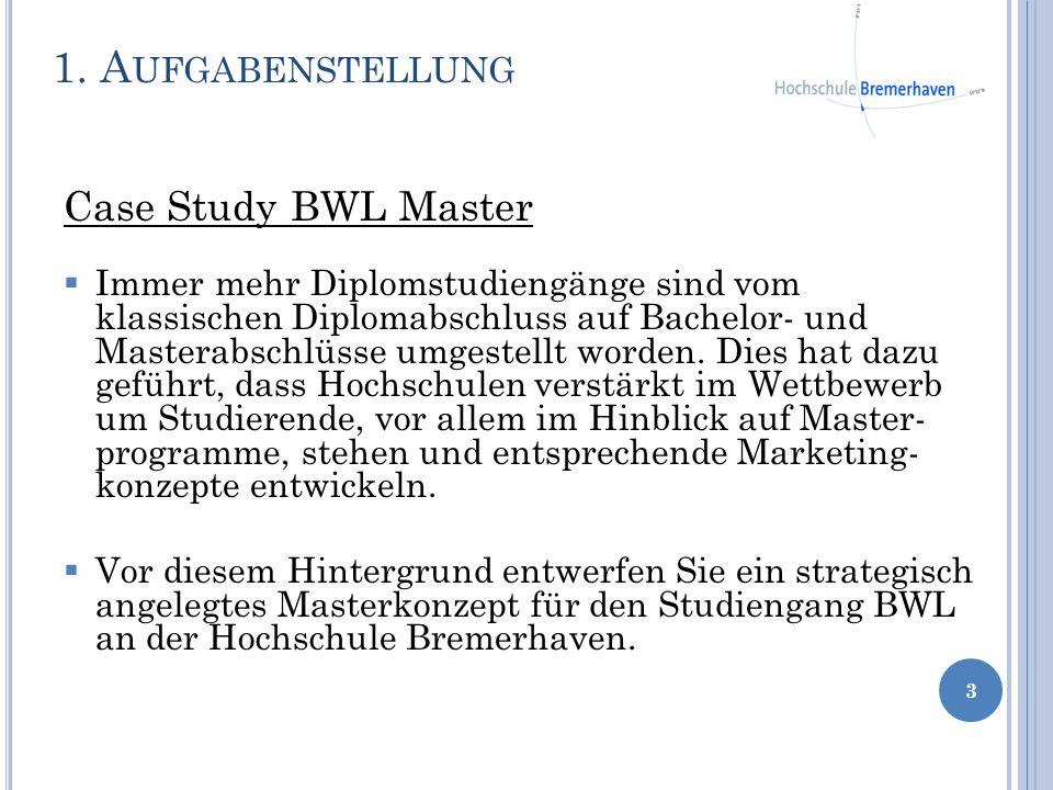 Case Study BWL Master Immer mehr Diplomstudiengänge sind vom klassischen Diplomabschluss auf Bachelor- und Masterabschlüsse umgestellt worden. Dies ha