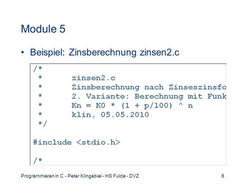 Programmieren in C - Peter Klingebiel - HS Fulda - DVZ37 Dateien 17 Fehlerbehandlung int ferror(FILE *fp) –liefert Wert != 0 bei Fehler in fp, sonst 0 int feof(FILE *fp) –liefert Wert != 0 bei EOF in fp, sonst 0 int clearerr(FILE *fp) –Setzt Fehler- und EOF-Indikator in fp zurück void perror(char *s) –gibt Systemfehlermeldung auf stderr aus