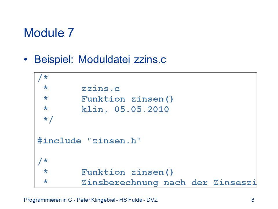 Programmieren in C - Peter Klingebiel - HS Fulda - DVZ29 Dateien 9 String-Ausgabefunktionen int fputs(char *s, FILE *fp) –String s auf stream fp ausgeben, EOF bei Fehler int puts(char *s) –String s auf stdout ausgeben, EOF bei Fehler Ausgabepuffer leeren int fflush(FILE *fp) –schreibt Ausgabepuffer des stream fp –liefert 0 bei Erfolg, -1 bei Fehler