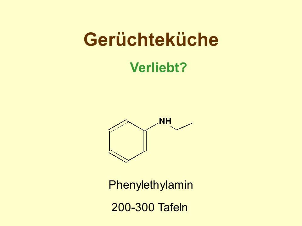 Gerüchteküche Verliebt? Phenylethylamin 200-300 Tafeln