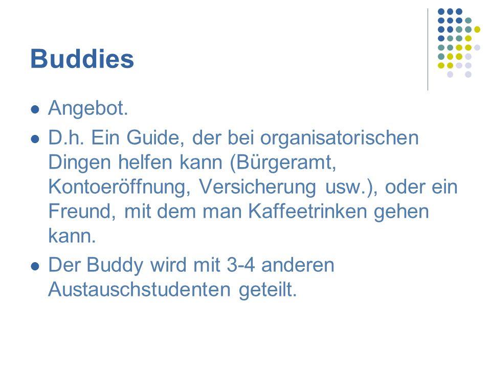 Buddies Angebot.D.h.