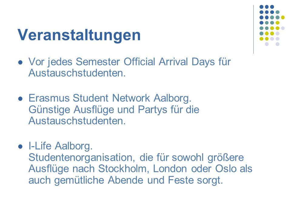Veranstaltungen Vor jedes Semester Official Arrival Days für Austauschstudenten.