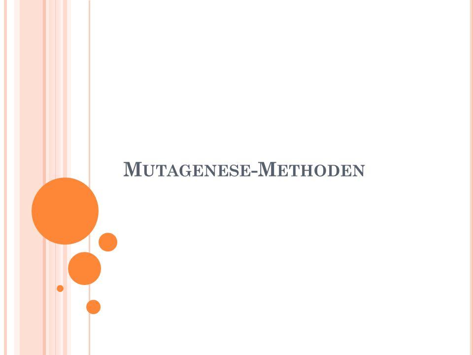 M UTAGENESE -M ETHODEN