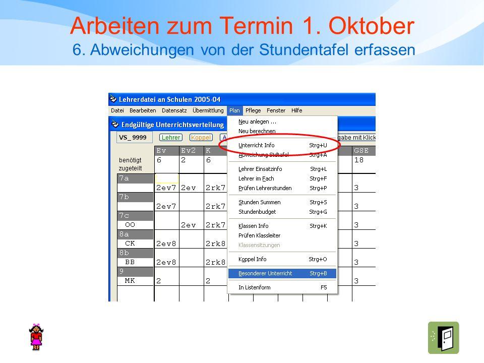Arbeiten zum Termin 1. Oktober 6. Abweichungen von der Stundentafel erfassen
