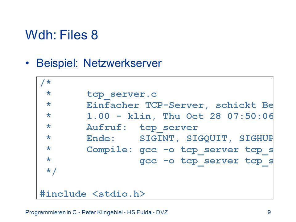 Programmieren in C - Peter Klingebiel - HS Fulda - DVZ20 Stringfunktionen 3 Weitere Konvertierungsfunktionen #include –int sscanf(char *s, char *fmt,...) –formatierte Konvertierung aus dem String s –wie scanf() und fscanf() –Beispiel: char *s = 123 98.76 ; int l; double d; sscanf(s, %ld %lf , &l, &d); –int sprintf(char *s, char *fmt, …) –formatierte Ausgabe auf String s –wie printf() und fprintf()