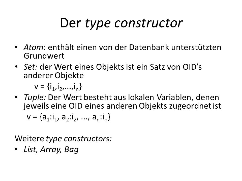 Objektorientierte Konzepte in OODBs Polymorphie Funktionen und Methoden können überladen werden Mehrfache Vererbung / Selektive Vererbung Ein Objekt kann auch die Attribute mehrerer Elternobjekte erben bzw.
