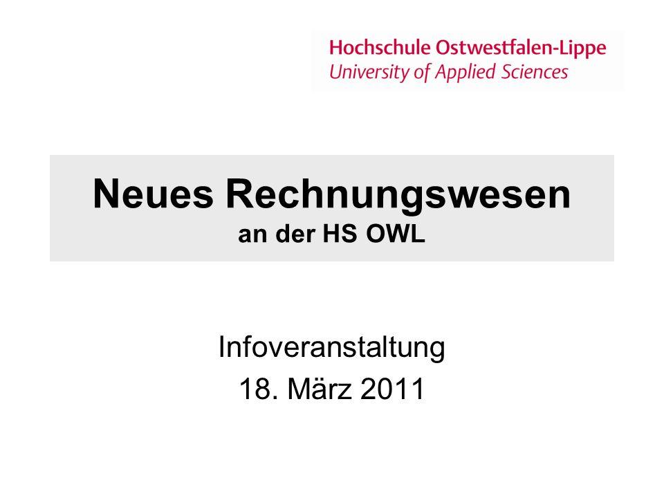 Neues Rechnungswesen an der HS OWL Infoveranstaltung 18. März 2011